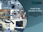 Cough Drugs Markets in China - Size, Share, Demand, Growth & Opportunities
