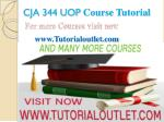 CJA 344 UOP Course Tutorial / tutorialoutlet