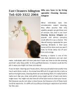 Why you have to be hiring specialist Cleaning Services Islington