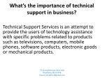 What is the role of technical support in business?