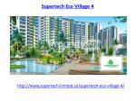 Supertech Eco Village 4 Noida Extension