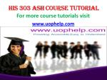 HIS 303 ASH Course Tutorial / uophelp