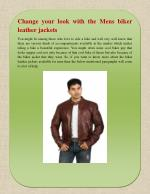 Change your look with the Mens biker leather jackets