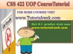 CSS 422 UOP course tutorial/tutorial rank