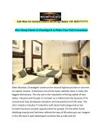 Hire Cheap Hotels in Chandigarh to Make Your Visit Convenient