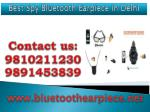 Best Spy Bluetooth Earpiece in Delhi,9810211230