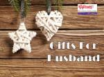 Gifts for husband|Giftcart
