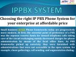 Choosing the right IP PBX Phone System for your enterprise at affordableprice