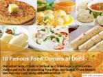 Top 10 Famous Food Corners of Delhi