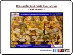 Delicious Dry Fruit Chikki Shop in Malad - MM Mithaiwala