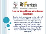 Line up Your House with Online Furniture
