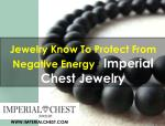 Jewelry Know To Protect From Negative Energy- Imperial Chest Jewelry