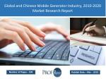 Global and Chinese Mobile Generator Market Size, Analysis, Share, Growth, Trends 2010-2020