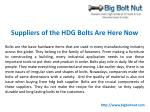 Suppliers of the HDG Bolts Are Here Now