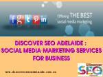 Discover Seo Adelaide : Social Media Marketing Services For Business