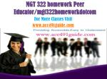 MGT 322(Ash) homework Peer Educator/mgt322homeworkdotcom