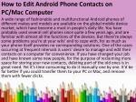 How to Edit Android Phone Contacts on PC and Mac