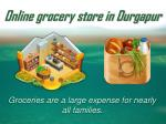 Online grocery store in Durgapur
