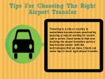 Tips For Choosing The Right Airport Transfer