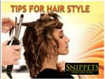 Tips for Hair Style