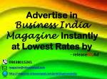 Advertising in Business India Magazine through releaseMyAd.