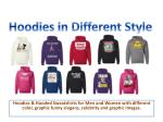 Hoodies in Different Style
