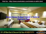Looking for Cheap Hotels in Delhi