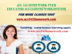 ACC 543 Homework Peer Educator/acc543homeworkdotcom