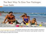 The Best Way To Goa Tour Packages from Delhi