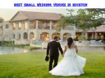 BEST SMALL WEDDING VENUES IN HOUSTON