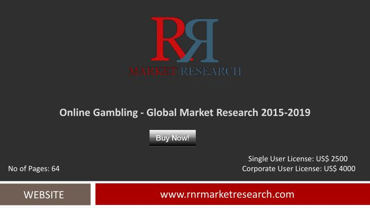 online gambling global market research 2015 2019 n.