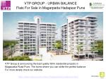 VTP GROUP - URBAN BALANCE - Flats For Sale in Hadapsar Pune