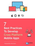 7 Ideal practices to Cross Platform Mobile App Development