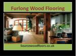 Furlong Wood Flooring – Source Wood Floors