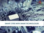 Smart Cities With Smart Technologies