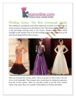 Wedding Gowns The Best Ceremonial Outfits