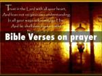 Bible Verses on Prayer: Prayers For Healing and Prayers For Strength