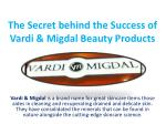 The Secret behind the Success of Vardi Migdal Beauty Products