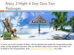 Enjoy 3 Night 4 Day Goa Tour Packages