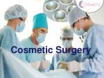 A Brief Synopsis of Cosmetic surgery