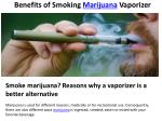Benefits of Smoking Marijuana Vaporizer