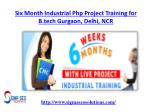 Six Month Industrial php Project Training for B.tech Gurgaon Delhi NCR