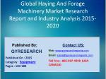 Global Haying And Forage Machinery Market 2015 Industry Growth, Trends, Development, Research and Analysis