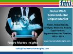 FMI: Wi-Fi Semiconductor Chipset Market Value Share, Supply Demand, share and Value Chain 2015-2025
