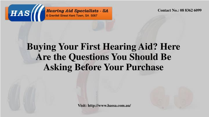 buying your first hearing aid here are the questions you should be asking before your purchase n.