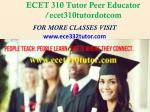 ECET 310 Tutor Peer Educator /ecet310tutordotcom