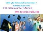 COM 480 Potential Instructors / tutorialrank.com