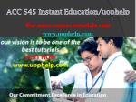 ACC 545 Instant Education/uophelp