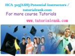 HCA 305(ASH) Potential Instructors / tutorialrank.com