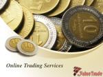 Best Online Trading Services on My Value Trade